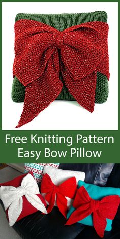 Free Knitting Pattern for Easy Christmas Bow Pillow - Stockinette pillow with seed stitch sash and bow. Rated easy by Ravelrers. Designed by Marilyn Losee for Yarnspirations. Use the recommened yarn for a sparkle! Easy Knitting Patterns, Free Knitting, Baby Knitting, Crochet Patterns, Free Christmas Knitting Patterns, Christmas Bows, Handmade Christmas, Yarn Projects, Knitting Projects