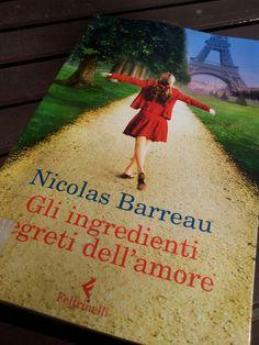 """Nicolas Barreau """"gli ingredienti segreti dell'amore"""" ☆☆☆"""