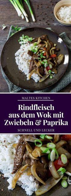 Zartes Rindfleisch aus dem Wok mit Zwiebeln & Paprika | #Rezept von malteskitchen.de