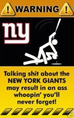 Caution - Please don't disrespect my New York Giants.