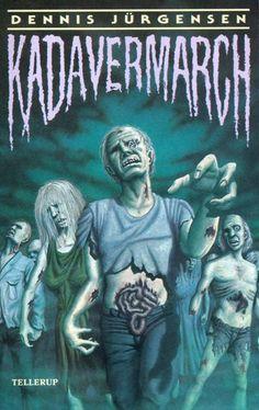 1. udgave af Dennis Jürgensens episke zombieroman Kadavermarch.