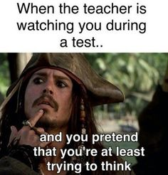 When the teacher is watching you