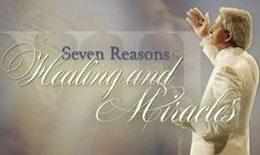 Seven Reasons for Healing and Miracles - Benny Hinn Ministries Benny Hinn, O My Soul, Bless The Lord, Paw Paw, The Covenant, No One Loves Me, Holy Spirit, Ministry, Psalms