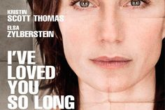 Sem Verba? 4 Filmes Franceses Para Aproveitar O Final De Semana Em Casa - Há Tanto Tempo Que Te Amo