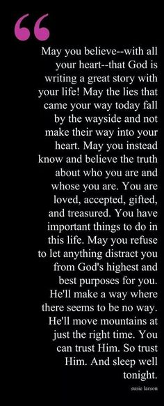Trust and believe in God! He has given you all you have now and will give you even more in the future!! More at: http://livinglearningandloving.com/things-we-like-and-love/