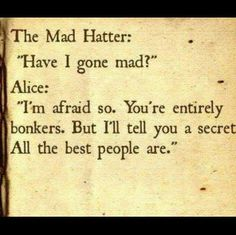 Lewis Carroll: on being mad...