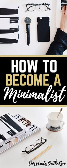 Declutter and organize | Minimalism Lifestyle | Minimalism Living | Minimalism Tips | Bossladyontherun.com