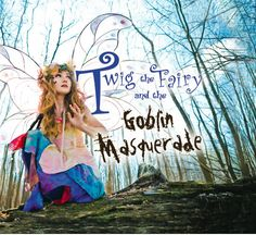 Twig the Fairy and the Goblin Masquerade