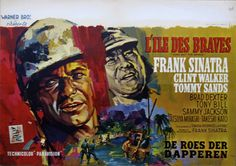 None But The Brave Belgian movie poster. Art by Ray (Raymond Elseviers). Directed by and with Frank Sinatra Clint Walker, Dexter, Brave Movie, Jackson, Hooray For Hollywood, Sale Poster, People Art, Vintage Movies, American Singers