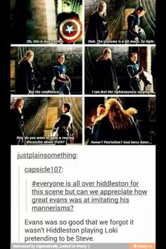 Acting << I never realized it was actually Evans playing this scene and not Hiddleston what