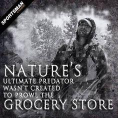#Hunting #BigGameWed #UltimatePredator #GroceryShopping