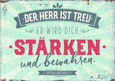 Format 14,8 x 10,5 cm    Text:   Der Herr ist treu. Er wird dich stärken und bewahren.  2. Thessalonicher 3,3