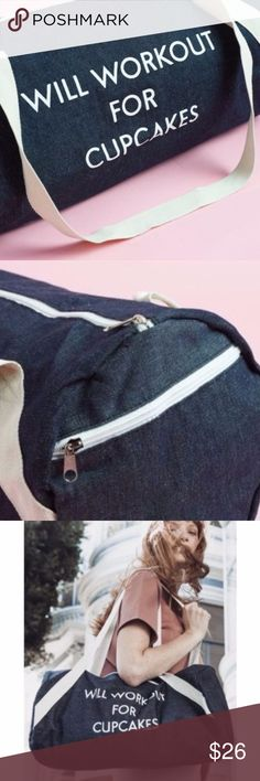 Private Party Denim Gym Bag Will Workout for Cupca NEW Private Party ℅ FabFitFun Denim Gym Bag • Will Workout for Cupcakes • $59 PRIVATE PARTY Bags Travel Bags