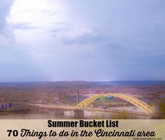Summer is on the horizon! Are you looking for something to do in Cincinnati, Ohio? We've got you covered with this huge summer bucket list of 70+ things to do!