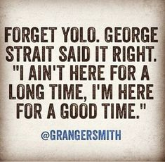 Country song quotes for him george strait 40 super Ideas Rm Drake, Country Music Quotes, Country Music Lyrics, Funny Country Quotes, Music Sayings, Country Living Quotes, Southern Girl Quotes, Great Quotes, Quotes To Live By