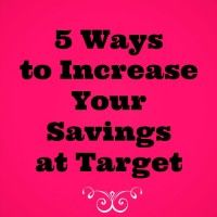 5 Ways to Increase Your Savings at Target