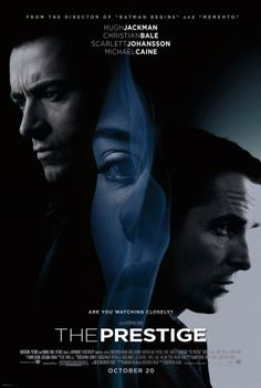 The Prestige With Hugh Jackman, Christian Bale, Scarlett Johansson and Michael Caine. Written by Christopher Priest, Christopher Nolan and Jonathan Nolan. Directed by Christopher Nolan. Film Movie, See Movie, Movie List, Hard Movie, Christian Bale, The Prestige Movie, Le Prestige, Hugh Jackman, Christopher Nolan