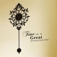 time is a great storyteller. European Fashion, European Style, English Letter, Sweet Style, Compass Tattoo, Wall Sticker, Storytelling, Clock, Home Appliances
