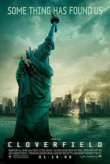 Cloverfield (2008) A going-away party is interrupted when a mysterious monster of epic proportions launches an attack on New York City. With camcorder in hand, a small group of friends makes their way out into the chaotic streets, scrambling to stay alive. Mike Vogel, Jessica Lucas, Lizzy Caplan...TS fantasy