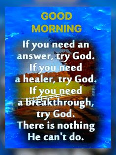 Good Morning God Quotes, Morning Words, Morning Gif, Good Morning Images, Good Week, Morning Blessings, Beautiful Flowers Garden, Good Morning Greetings, Quotes About God