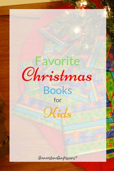 Favorite Christmas Books for Kids--Great list of popular children's Christmas books for gifts, countdowns, or just add to the library. via @CornerstoneKat