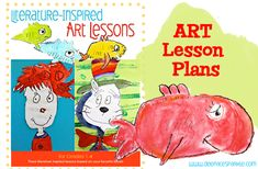 Literature Inspired Art Lesson plans