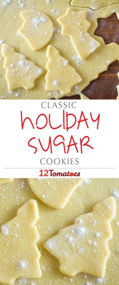 Holiday Sugar Cookies: These treats are the perfect blend of sweet and buttery goodness and they're absolutely adorable when you use seasonal cookie cutters to set the mood.