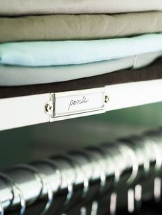 Labels for Organization        Label holders guide you easily through your morning routine. Affix these holders to shelf fronts to designate spots for specific clothing items, which make it easy to find what you're looking for. These labels also make putting away clean clothes a breeze.