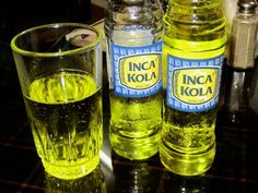 Inca Kola ~ The drink of Peru.  Its main ingredient is lemon verbena, and its taste has been compared to bubblegum or cream soda.
