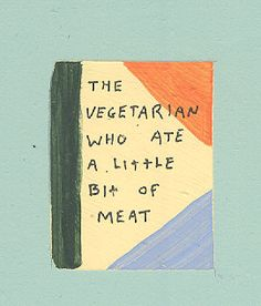 O vegetariano que comeu um pedacinho de carne