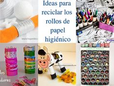 Ideas para reciclar los rollos de papel hiegiénico.