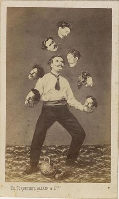 """How people Photoshopped before Photoshop c. 1880 """"Man juggling his own head,"""" unidentified French artist Image: Collection of Christophe Goeury / """"Faking It: Manipulated Photography Before Photoshop"""" at The Metropolitan Museum of Art Photomontage, Circus Vintage, Photoshop World, Photoshop Actions, Weird Vintage, Photographie Portrait Inspiration, Images Vintage, Montage Photo, Bizarre"""