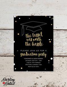 "The Tassel was Worth the Hassle Graduation Party Invitation | Custom Black & Gold Glitter Invitation | Printable Digital Download | 5x7""  US$9.99"