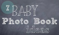 7 Baby Photo Book Ideas by it's great to be home. Baby Pictures, Baby Photos, Family Photos, Baby Photo Books, Baby Books, Shutterfly Photo Book, Homemade Books, Baby Scrapbook Pages, Cool Baby Stuff