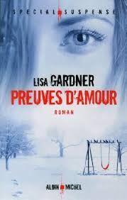 Preuves d'amour par Lisa Gardner
