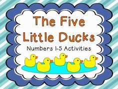 Number 5--The Five Little Ducks read aloud and free printable activities