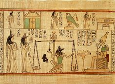 Egyptian Book of the Dead, weighing the value of the human soul.
