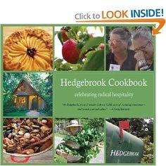 The Hedgebrook Cookbook: Celebrating Radical Hospitality: Denise Barr, Julie rosten