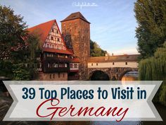 Top Places to Visit in Germany!