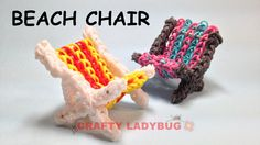 Rainbow Loom Band BEACH CHAIR ADVANCED Charm Tutorials by Crafty Ladybug...