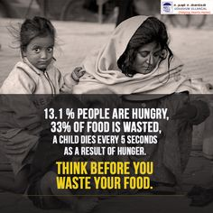 Stop #Hunger Stop wasting food.