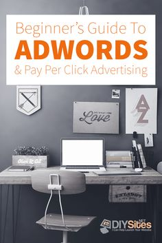 The Beginner's Guide to Adwords and Pay Per Click Advertising Pay Per Click Advertising, Home, Ad Home, Homes, Haus, Houses
