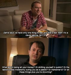 "41 ""Peep Show"" Quotes To Live By.I love how Mark is literally scared of everything"
