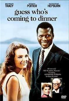 """Guess who's Coming to dinner"" - One of my favorite movies - as applicable today as the day it was made!!!"