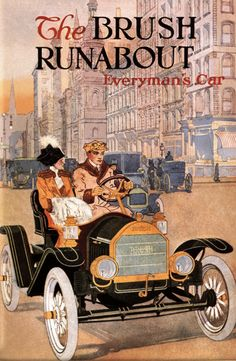 "1911 Brush Runabout - The ""Everyman's Car"""