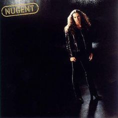 Ted Nugent Nugent – Knick Knack Records