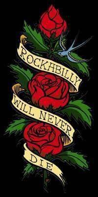 Rockabilly will never die (by Rockabilly Rules)