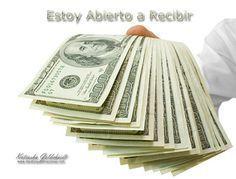 AFIRMA: mientras más dinero gasto, más dinero recibo...sigue LEYENDO haciendo CLIC en la FOTO