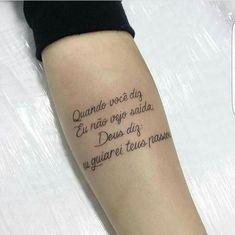 Fotos de Tatuagens Escritas | Mais de 100 Modelos - Tatuagens - Ideias Ems Tattoos, Body Art Tattoos, Tatoos, Luanna, Tatting, Tattoo Quotes, Piercings, Tattoo Designs, Ink