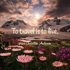 To travel is to live. #travel #live #quotes